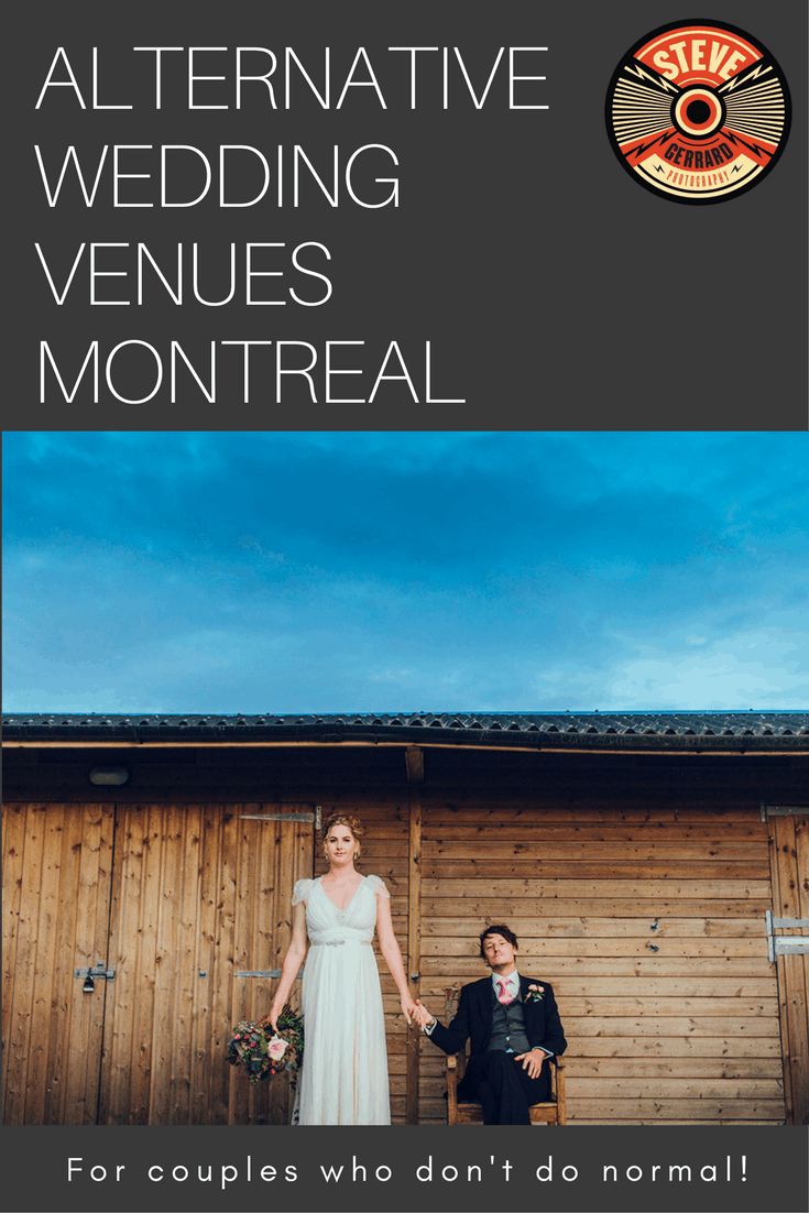 ALTERNATIVE WEDDING VENUES MONTREAL